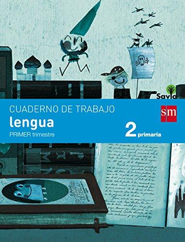 Cuaderno de lengua. 2 Primaria, 1 Trimestre. Savia - 9788467578393