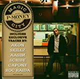 Songtexte von P‐Money - Magic City
