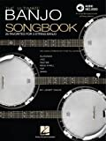 The Ultimate Banjo Songbook: 26 Favorites Arranged for 5-String Banjo (English Edition)