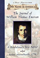 My Name Is America: The Journal Of William Thomas Emerson, A Revolutionary War Patriot by Barry Denenberg