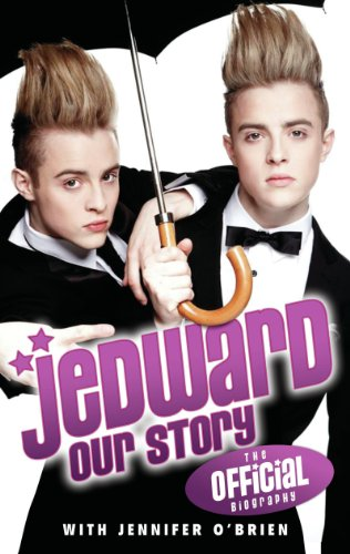 Jedward - Our Story: The Official Biography (English Edition)