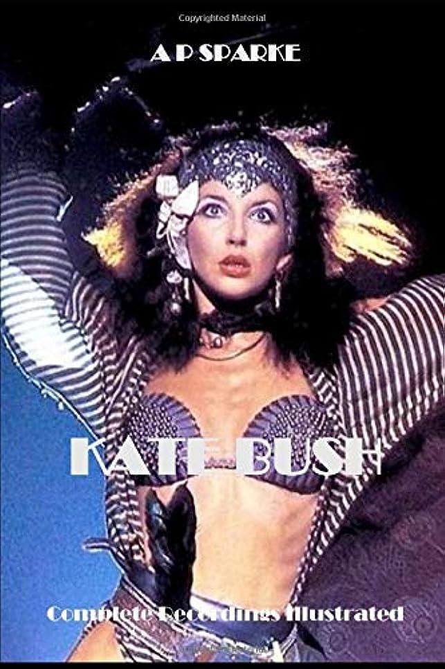 燃料休日にきちんとしたKate Bush: Complete Recordings Illustrated (Essential Discographies)