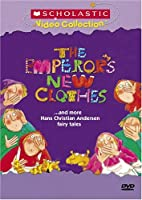 The Emperor's New Clothes... and More Hans Christian Andersen Fairy Tales (Scholastic Video Collection)