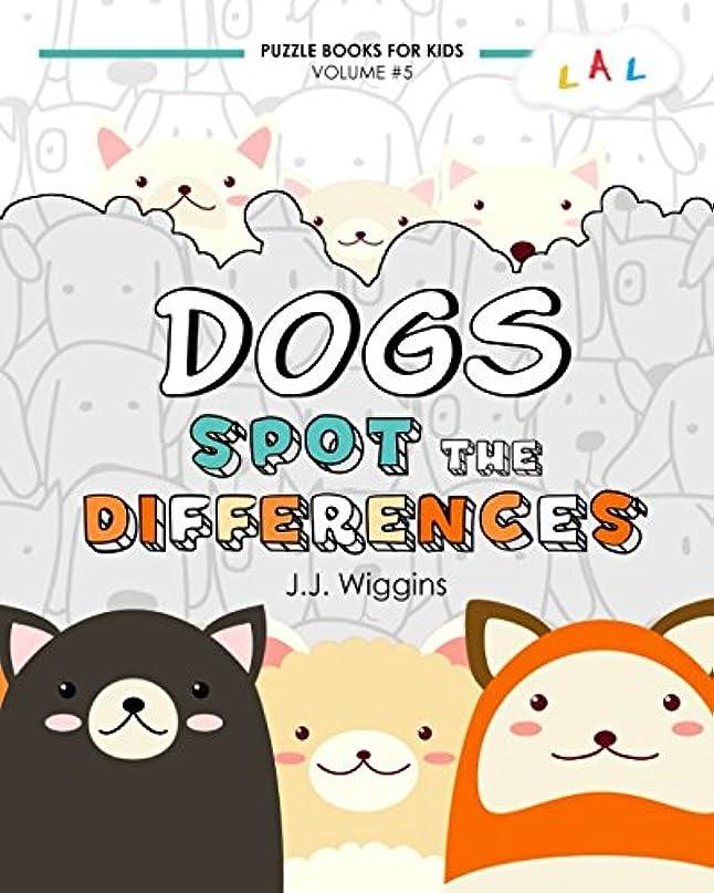 シーボードアンテナ弁護士Spot the Differences: Dogs (Puzzle Books for Kids)