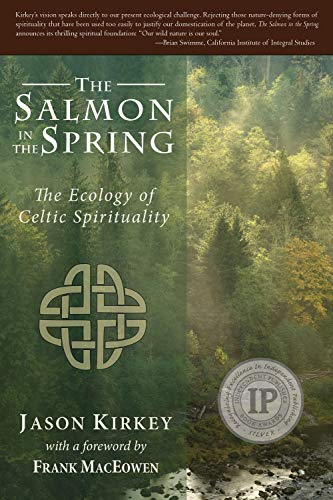 Salmon in the Spring: The Ecology of Celtic Spirituality