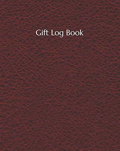 Gift Log Book: Gift Log Recorder Present Receipt | Keepsake Record for All Occasions: Birthdays, Wedding, Anniversary, Baby Shower, Bridal, Bridal Memory Book