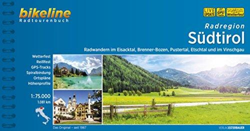 Radregion Südtirol: Radwandern im Eisacktal, Wipptal, Pustertal, Etschtal und im Vinschgau. 24 Touren, 1.100 km, 1:75.000, wetterfest/reißfest, ... LiveUpdate (Bikeline Radtourenbücher)