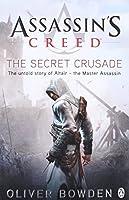 Assassin's Creed the Secret Crusade Book 3