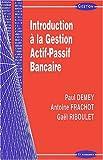 Introduction à la gestion actif-passif bancaire