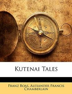 Kutenai Tales』|感想・レビュー - 読書メーター