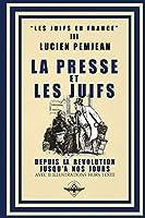 La presse et les juifs