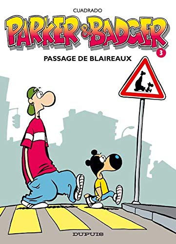 Parker & Badger - tome 3 - Passage de blaireaux