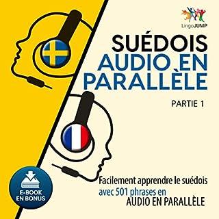 Couverture de Suédois audio en parallèle - Facilement apprendre lesuédois avec 501 phrases en audio en parallèle - Partie 1 (Volume 1)