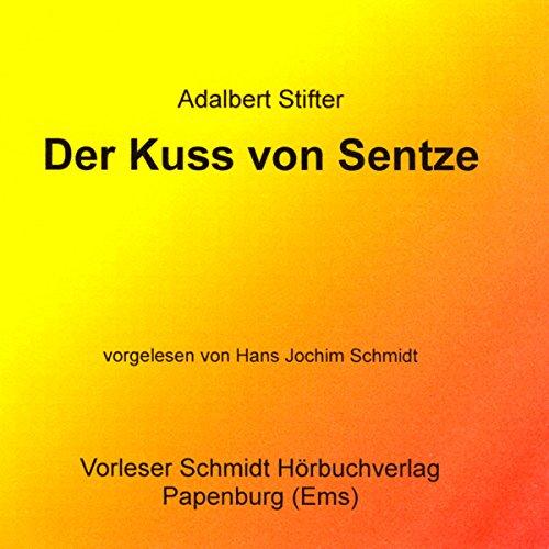 Der Kuss von Sentze audiobook cover art