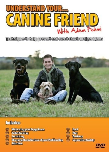 Understand Your Canine Friend by Adem Fehmi