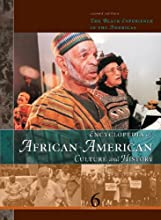 Encyclopedia Of African American Culture And History: The Black Experience In The Americas (Encyclopedia of African American Culture and History)  6 vol. set