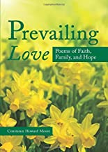Prevailing Love: Poems of Faith, Family, and Hope