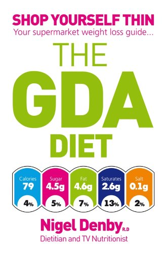 The GDA Diet: Shop Yourself Thin - Your Supermarket Weight