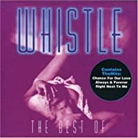 The Best Of Whistle by Whistle (2013-05-03)