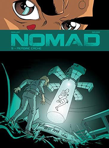 Nomad - Tome 05: Mémoire cache