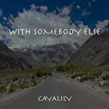 With Somebody Else