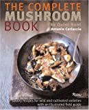 The Complete Mushroom Book: The Quiet Hunt