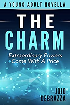 The Charm (The Code of Minds Book 1) by [Jojo Debrazza]
