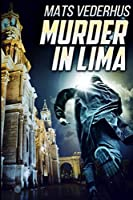 Murder In Lima: Large Print Edition