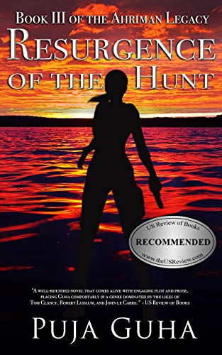 Book: Resurgence of the Hunt - A Global Spy Thriller (The Ahriman Legacy Book 3) by Puja Guha