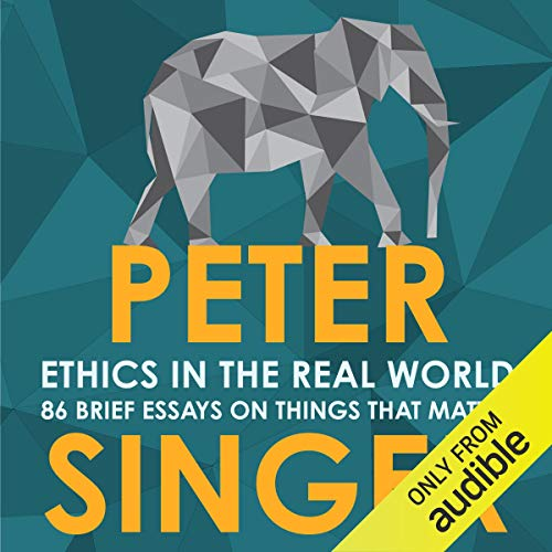 Ethics in the Real World audiobook cover art
