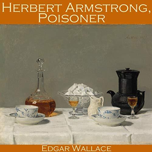 Herbert Armstrong, Poisoner cover art