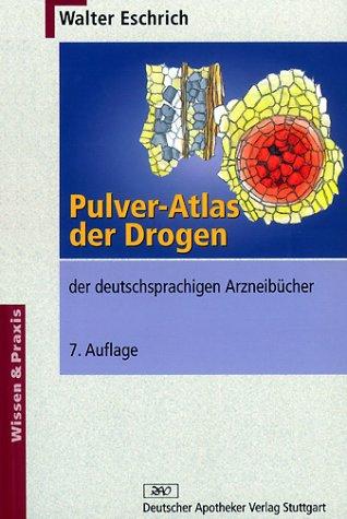 Pulver-Atlas der Drogen der deutschsprachigen Arzneibücher