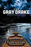 The Gray Drake: A Burr Lafayette Mystery (Burr Lafayette Mysteries)...