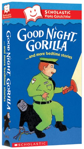 Good Night Gorilla & More Bedtime Stories (Scholastic Video Collection) [VHS]