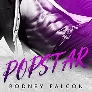 Popstar                   By:                                                                                                                                 Rodney Falcon                               Narrated by:                                                                                                                                 Rodney Falcon                      Length: 6 hrs and 10 mins     26 ratings     Overall 4.2