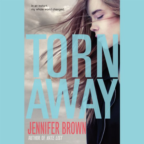 Torn Away                   By:                                                                                                                                 Jennifer Brown                               Narrated by:                                                                                                                                 Lauren Fortgang                      Length: 7 hrs and 11 mins     Not rated yet     Overall 0.0