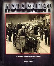 Holocaust Series: A Firestorm Unleashed, Vol.4: January 1942 to June 1943 (Holocaust (Blackbirch))