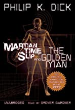 Martian Time-Slip and the Golden Man