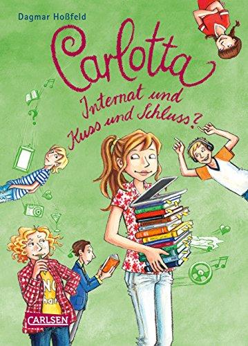 Carlotta 8: Carlotta – Internat und Kuss und Schluss? (8)