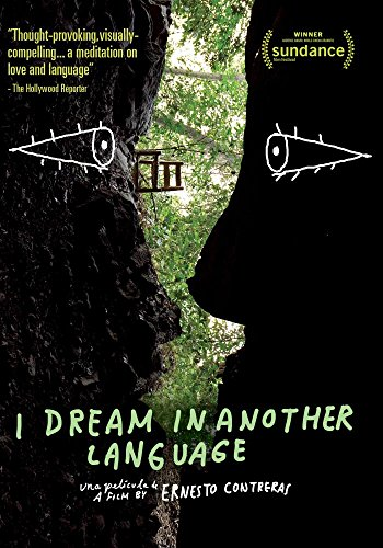 I Dream in Another Language (English Subtitled)