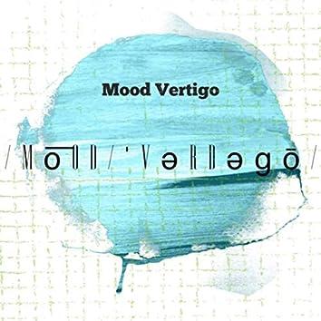 Mood Vertigo