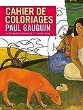 Cahier de coloriages Paul Gauguin (Grand Format) De l impressionnisme au symbolisme