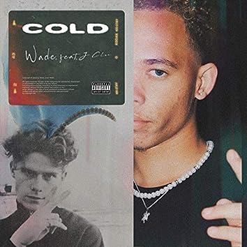 Cold (feat. J Clu)