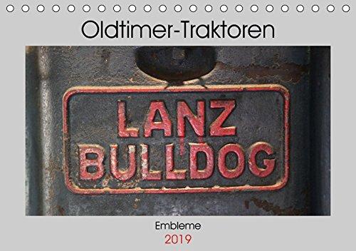 Oldtimer Traktoren - Embleme (Tischkalender 2019 DIN A5 quer): Embleme und Schriftzüge von Oldtimer-Traktoren (Monatskalender, 14 Seiten ) (CALVENDO Hobbys)