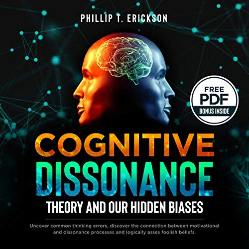 Page de couverture de Cognitive Dissonance Theory and Our Hidden Biases