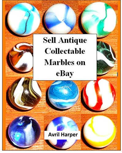 Sell Antique Collectable Marbles on eBay: Make Money Selling Antiques on eBay