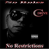 No Rules No Restrictions