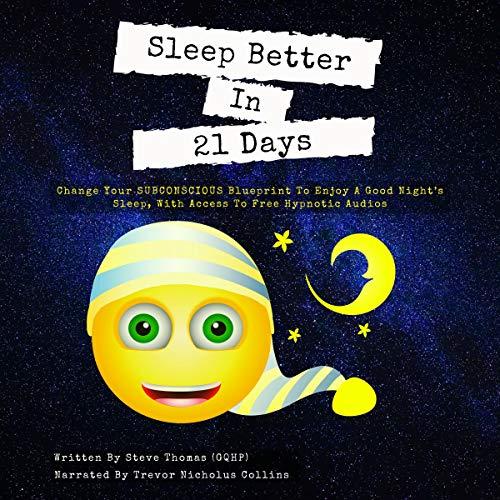 Sleep Better in 21 Days cover art