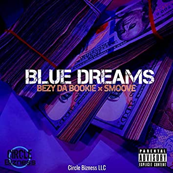 Blue Dreams (feat. Smoove)