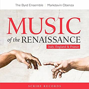 Music of the Renaissance: Italy, England & France